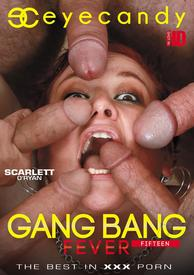 Gang Bang Fever 15 Fifteen